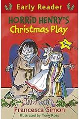 Horrid Henry's Christmas Play: Book 25 (Horrid Henry Early Reader 11) Kindle Edition