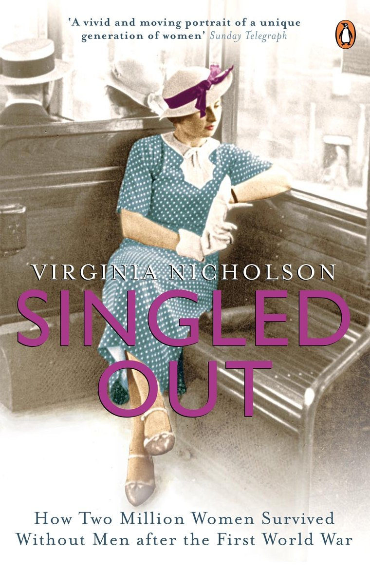 Download Singled Out: How Two Million Women Survived Without Men After The First World pdf