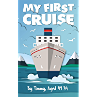 My First Cruise (English Edition)