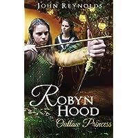 Robyn Hood: Outlaw Princess [Idioma Inglés]