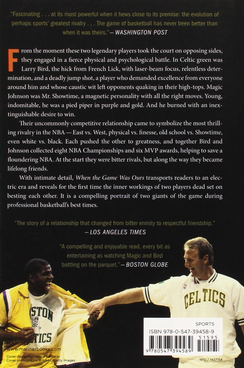 Amazon: When The Game Was Ours (9780547394589): Larry Bird, Earvin  Johnson Jr, Jackie Macmullan: Books