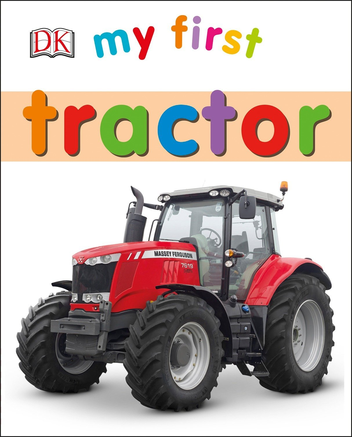 My First Tractor (My First Books) pdf epub