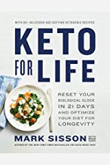 Keto for Life: Reset Your Biological Clock in 21 Days and Optimize Your Diet for Longevity Kindle Edition