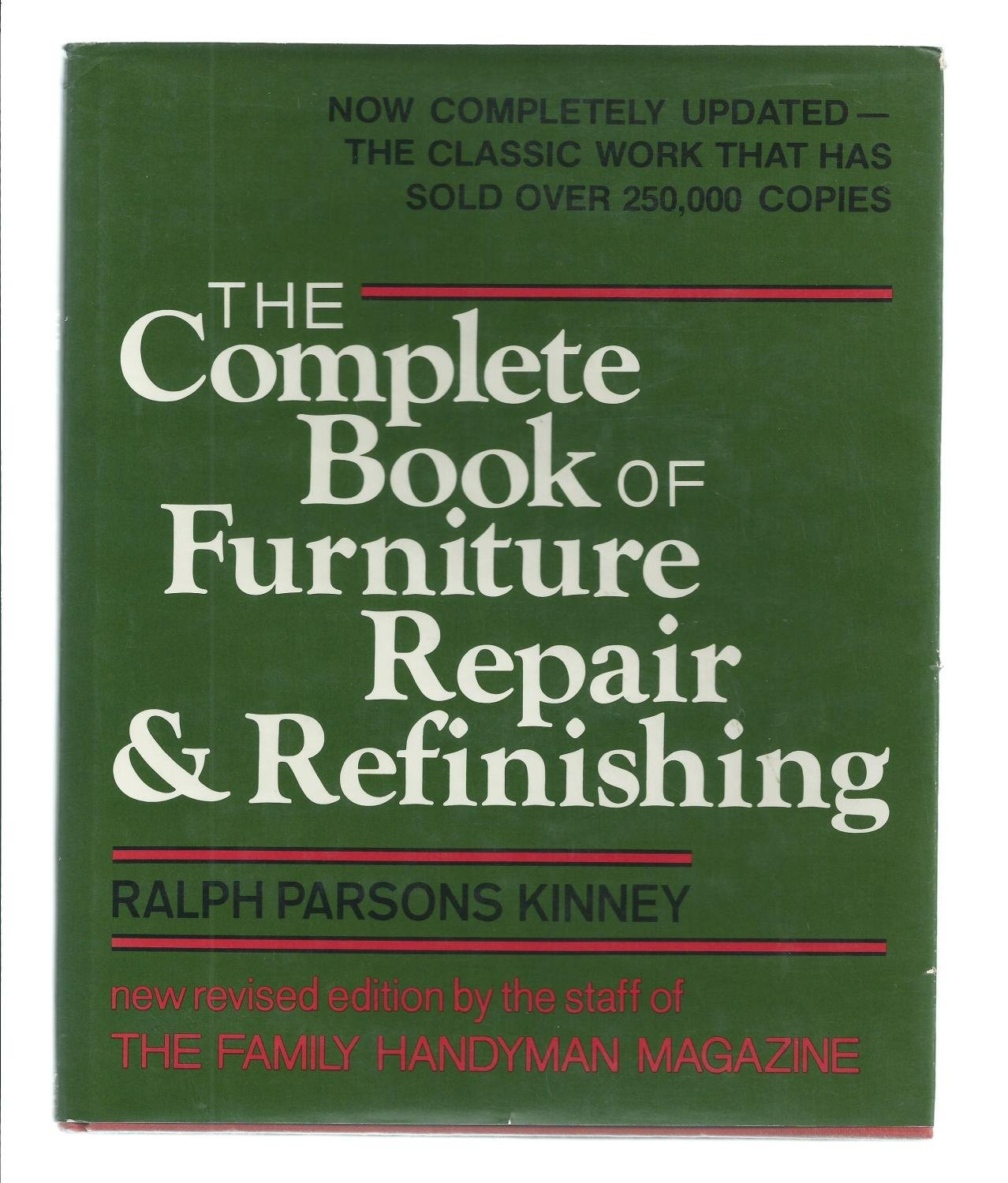 The Complete Book of Furniture Repair & Refinishing: Ralph Parsons Kinney:  9780684168395: Amazon.com: Books