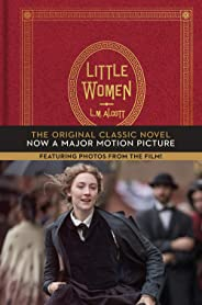 Little Women: The Original Classic Novel Featuring Photos from the Film! (English Edition)