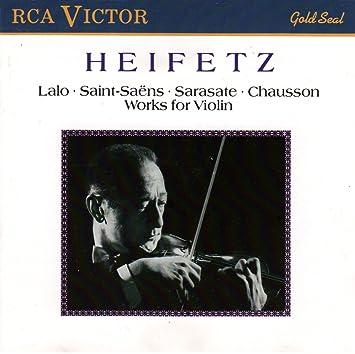 Lalo / Saint-Saëns / Sarasate / Chausson: Works for Violin ...