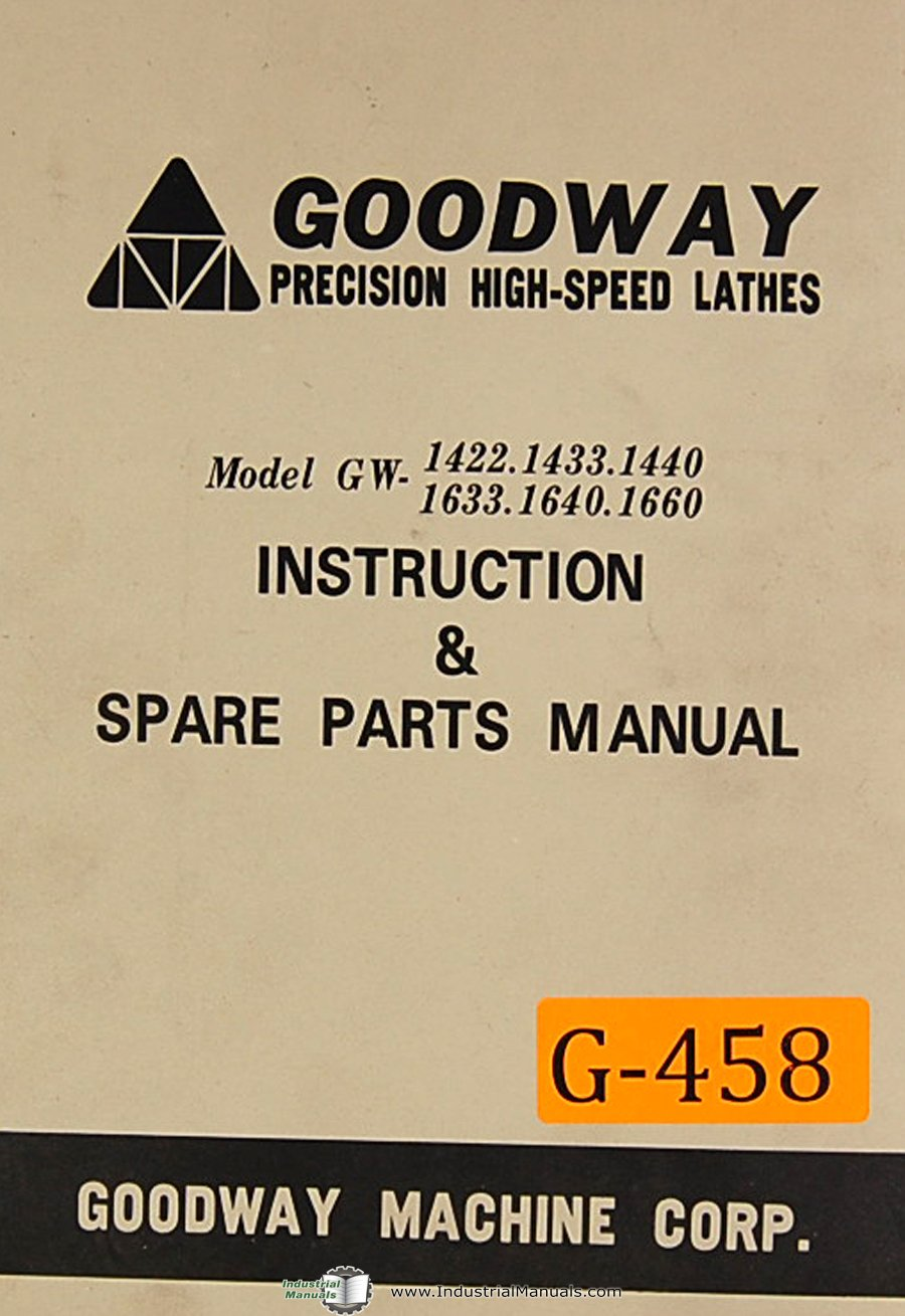 Goodway Model GW, 1400 & 1600 Series, Lathes, Instructions and Parts Manual:  Goodway: Amazon.com: Books