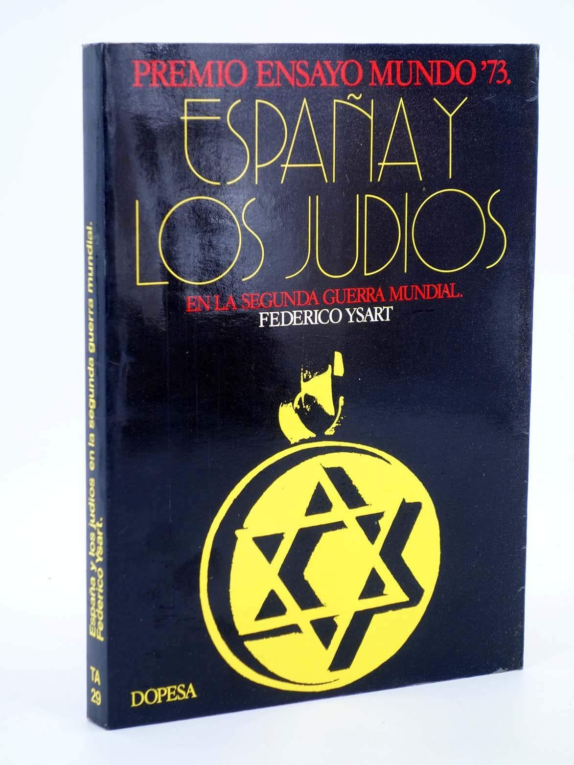 España y los judios en la segunda Guerra mundial: Amazon.es: Ysart, Federico: Libros