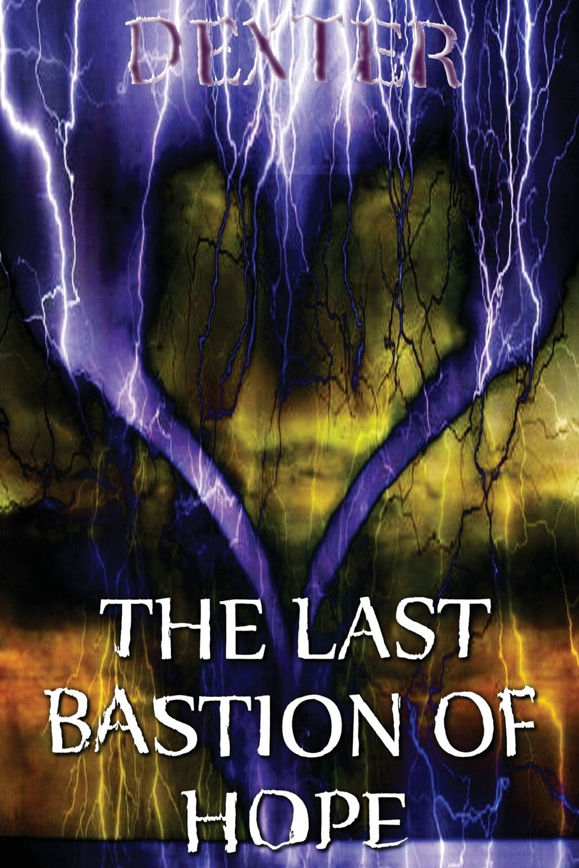 Download The Last Bastion of Hope: Resurrect the Heathens (DeSoto's books of heavy lyrics) (Volume 2) ebook