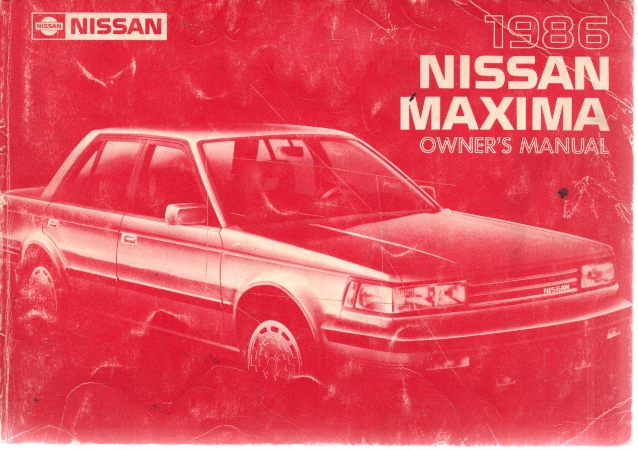 1986 nissan maxima owner s manual nissan motor co ltd amazon com rh amazon com 1985 Nissan Maxima Fuel Pump 1985 Nissan Maxima Black
