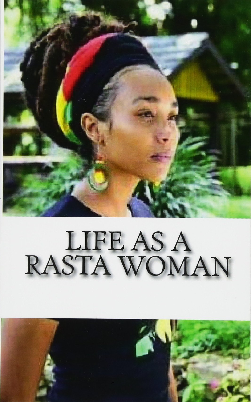 Life as a Rasta Woman 20 Rules