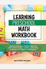 Learning Preschool Math Workbook: Beginner preschool math activity book with number tracing, counting, and sorting to prepare your child for kindergarten (Early Learning) Paperback