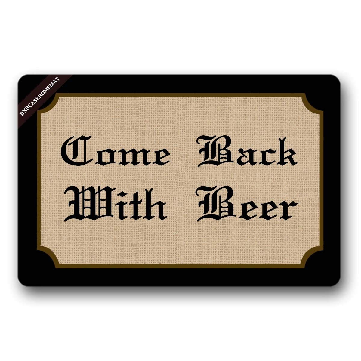 LINGVYTE Come Back with Beer Welcome Doormat Decorative Quote Doormat for Front Porch 23.6(L) X15.7(W) Inch