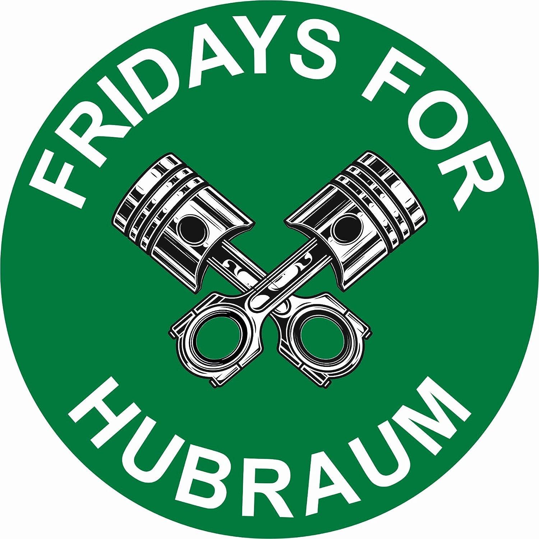Finest Folia Original Fridays For Hubraum Aufkleber 8 5x8 5 Cm Fun Sticker Für Auto Motorrad Klima R070 Auto