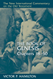 The Book of Genesis, Chapters 18-50 (NEW INTERNATIONAL COMMENTARY ON THE OLD TESTAMENT)