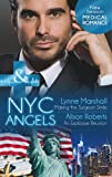 NYC Angels: Making the Surgeon Smile: NYC Angels: Making the Surgeon Smile/NYC Angels: An Explosive Reunion (NYC Angels, Book 7) (Mills & Boon Medical)
