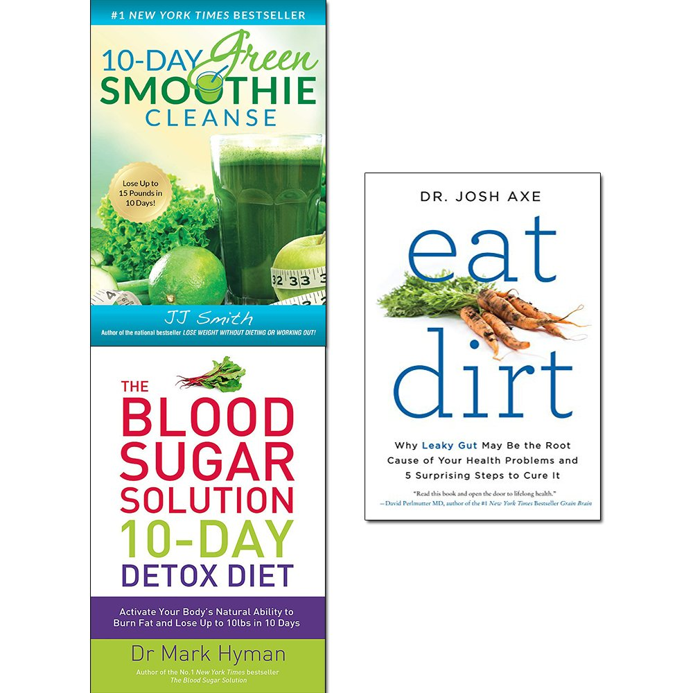 Download 10-day green smoothie cleanse, blood sugar solution 10-day detox diet and eat dirt 3 books collection set PDF