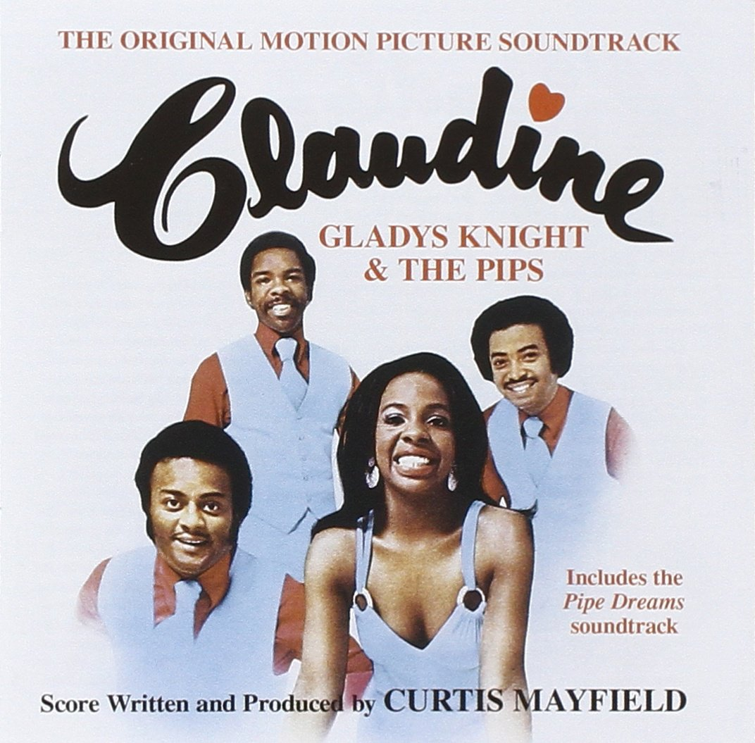 gladys knight the pips curtis mayfield claudinepipe dreams original soundtracks amazoncom music