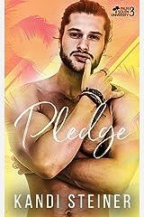 Pledge: A New Adult College Romance (Palm South University) (Volume 3)