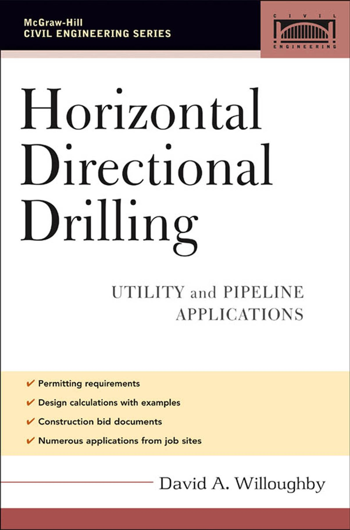 Horizontal Directional Drilling Hdd Utility And Pipeline Applications Civil Engineering Willoughby David Ebook Amazon Com