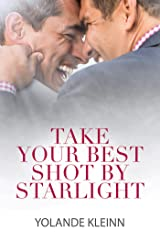 Take Your Best Shot by Starlight Kindle Edition