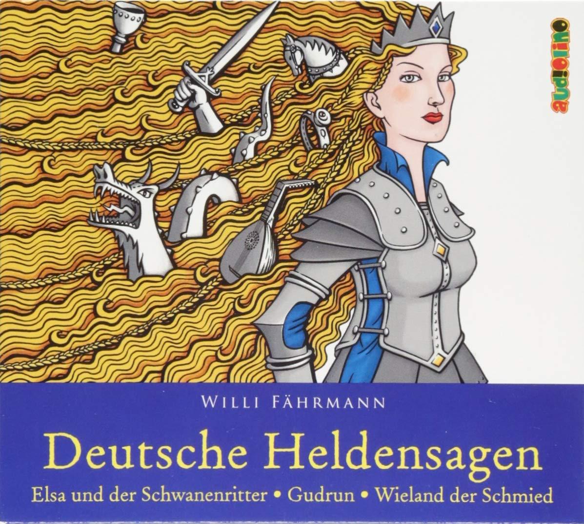 Elsa und der Schwanenritter/Gudrun/Wieland der Schmied: Deutsche Heldensagen 2
