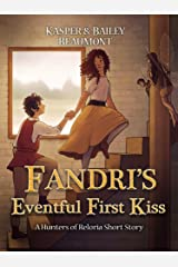 An Eventful First Kiss: A Hunters of Reloria short story