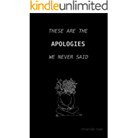 These Are the Apologies We Never Said
