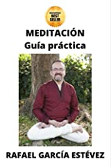 MEDITACIÓN: Guía práctica (Spanish Edition) Kindle Edition