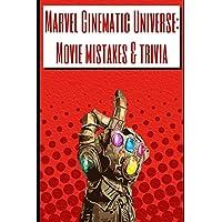 Marvel Cinematic Universe: Movie mistakes & trivia