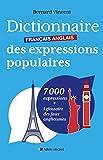 Dictionnaire français-anglais des expressions populaires (A.M. HORS COLL)