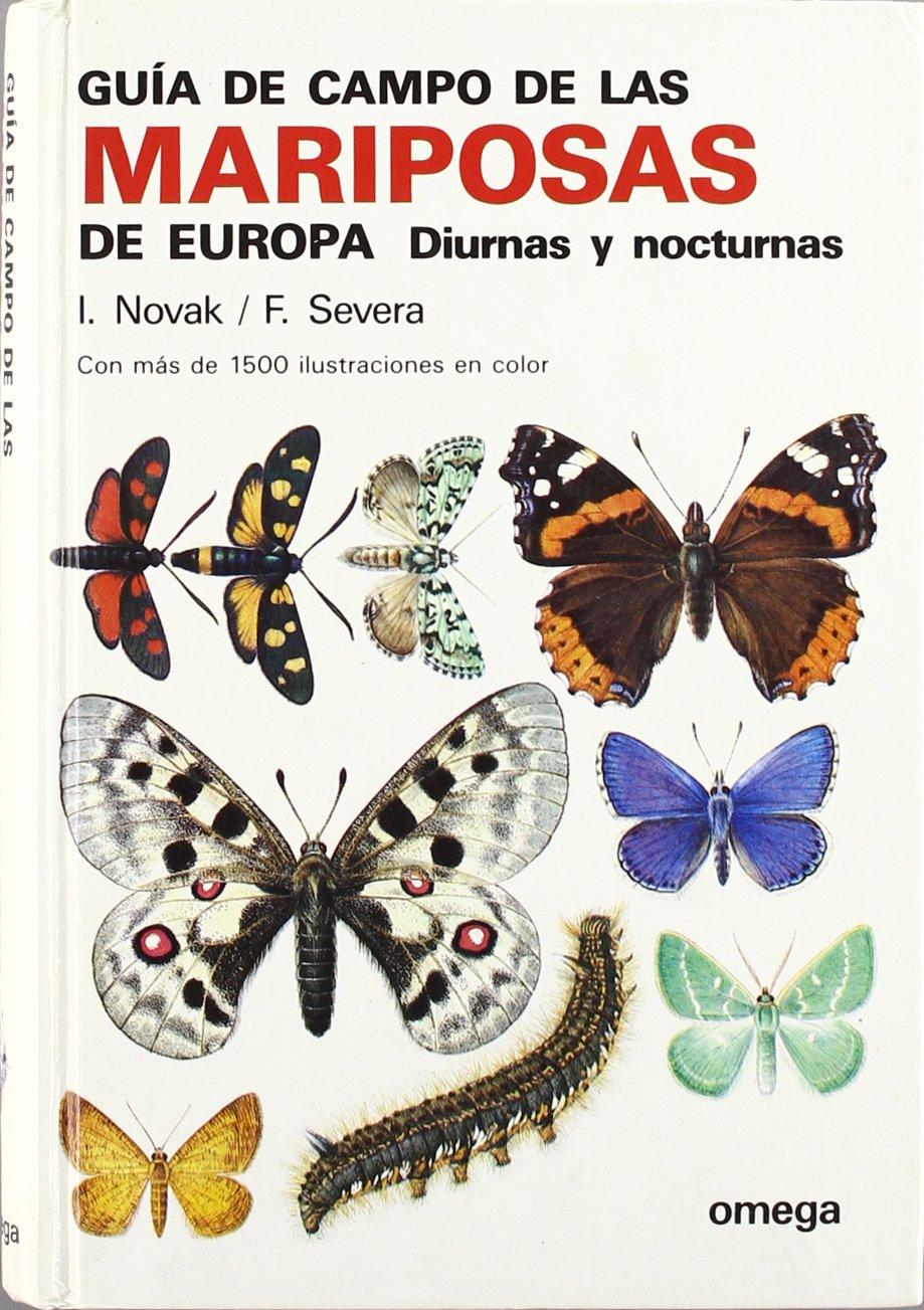 GUIA CAMPO DE LAS MARIPOSAS DE EUROPA GUIAS DEL NATURALISTA ...