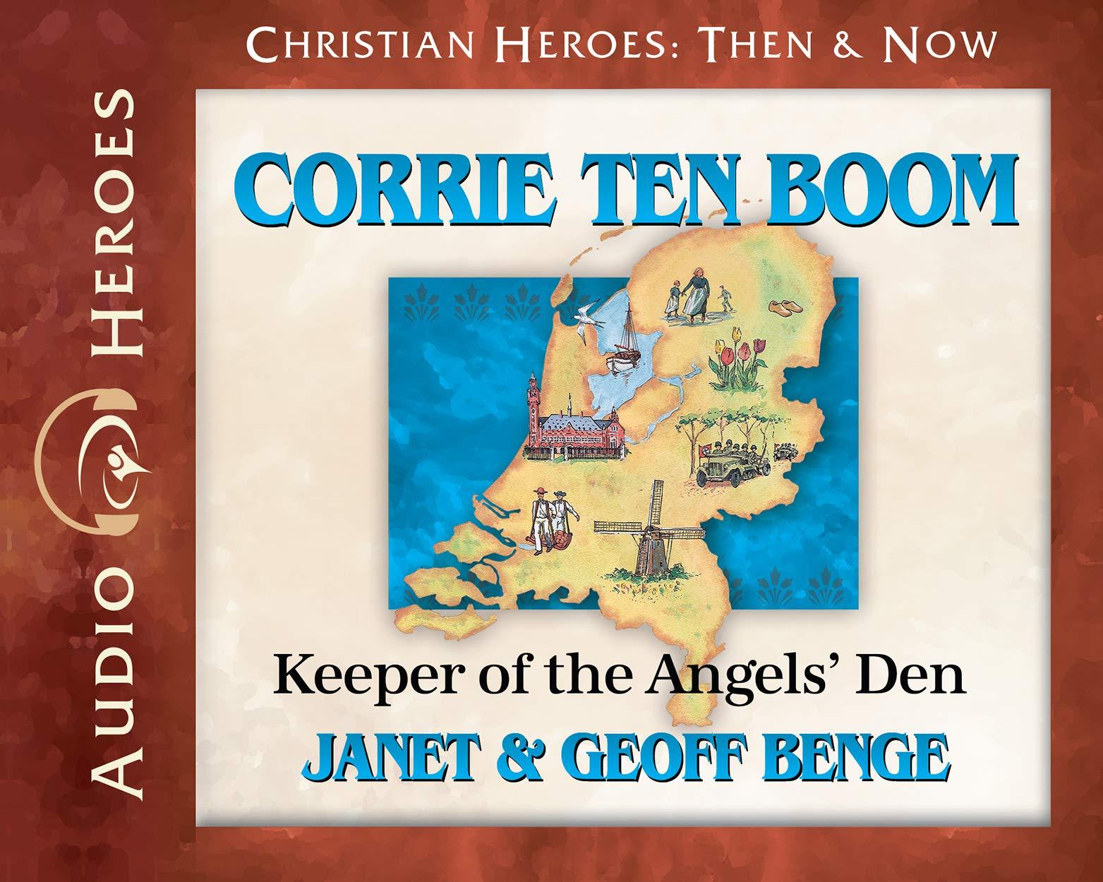 Corrie ten Boom Audiobook: Keeper of the Angels' Den (Christian Heroes: Then & Now)