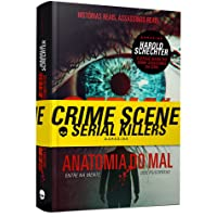 Serial Killers - Anatomia do Mal