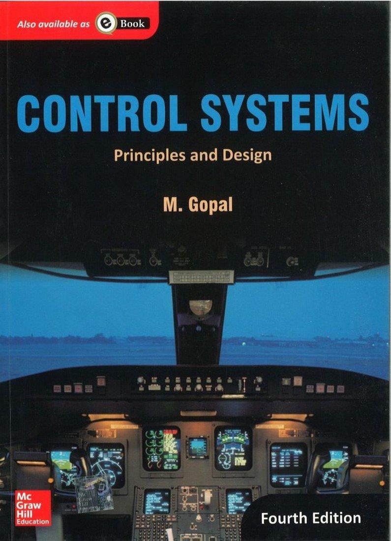 Control Systems Principles And Design Gopal 9780071333269 Amazon Com Books