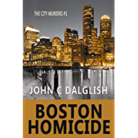 BOSTON HOMICIDE (Clean Suspense) (The City Murders Book 1) (English Edition)