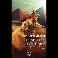 La nuit des égrégores. Une enquête de Georges Hercule Bélisaire Beauregard (Les aventures de Georges Beauregard t. 3)