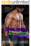 Kissed, Spurred, & Valentined (Cowboys of Nirvana Book 4)