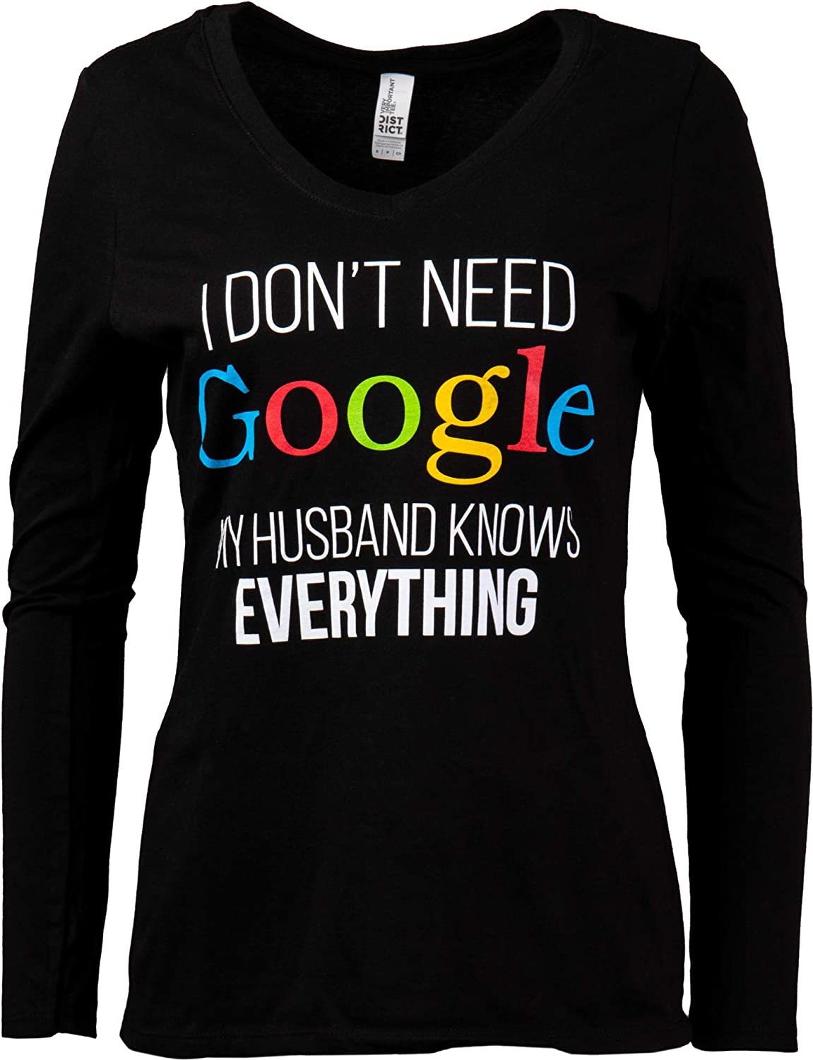 I Don't Need Google, My Husband Knows Everything | Wife Women's V-Neck Graphic T-Shirt