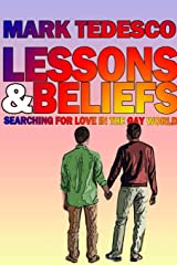 Lessons and Beliefs: Searching for Love in the Gay World Paperback