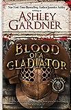 Blood of a Gladiator (Leonidas the Gladiator Mysteries)