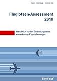 SkyTest® Fluglotsen-Assessment 2018: Handbuch zu den Einstellungstests europäischer Flugsicherungen