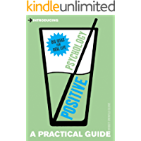 Introducing Positive Psychology: A Practical Guide (Introducing...)