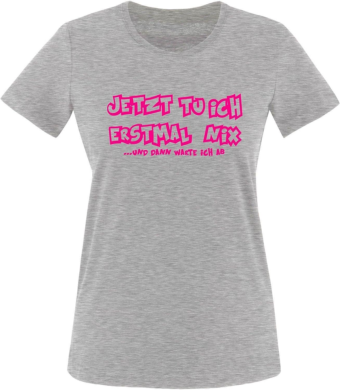 - Damen T-Shirt Jetzt tu ich erstmal nix und dann warte ich ab Comedy Shirts Rundhals Kurzarm Top Basic Print-Shirt 100/% Baumwolle