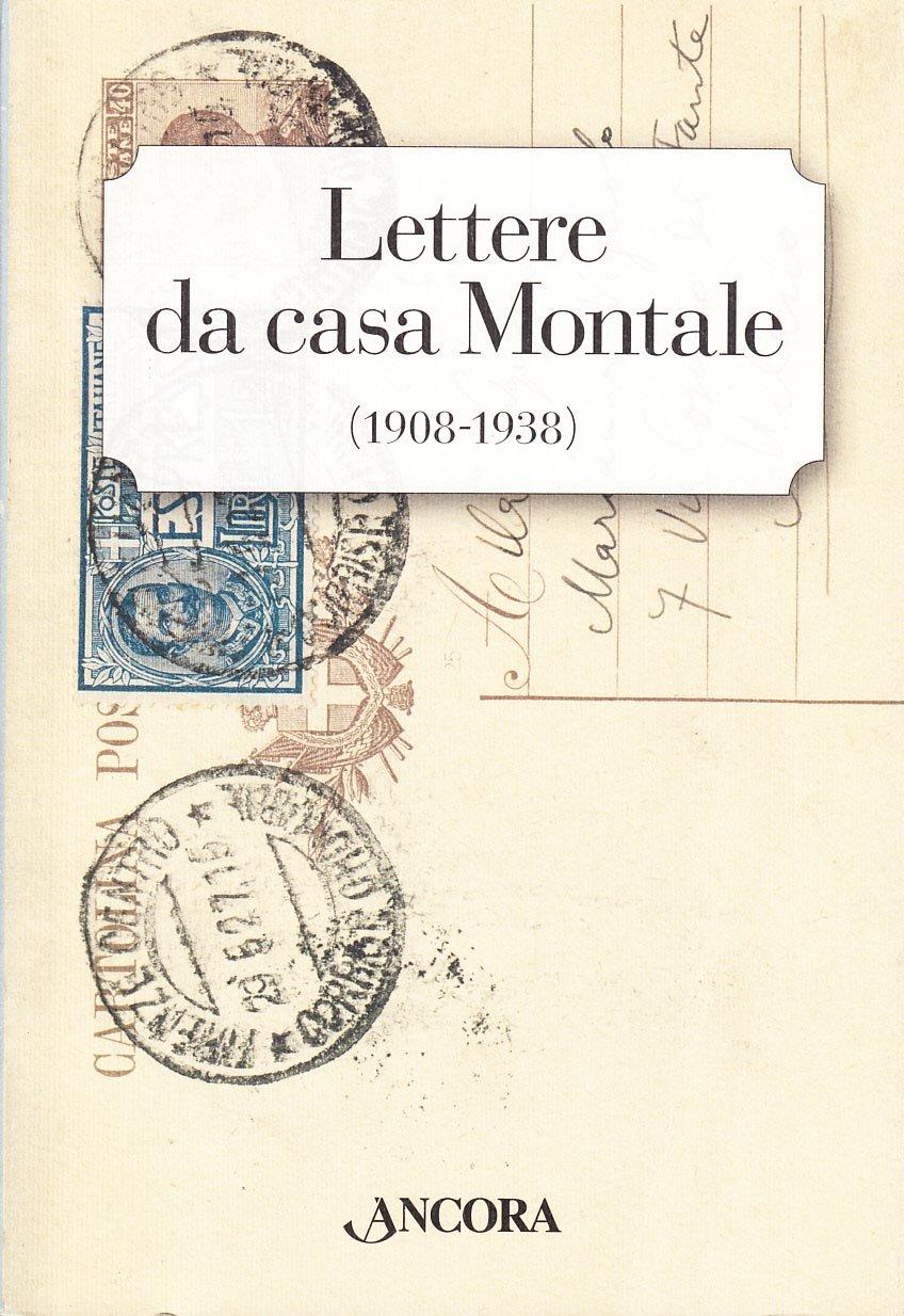 Lettere da casa Montale (1908-1938)