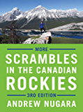 More Scrambles in the Canadian Rockies: 3rd Edition