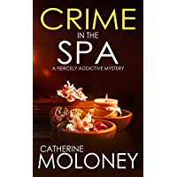 CRIME IN THE SPA a fiercely addictive mystery (Detective Markham Mystery and Suspense Book 13)
