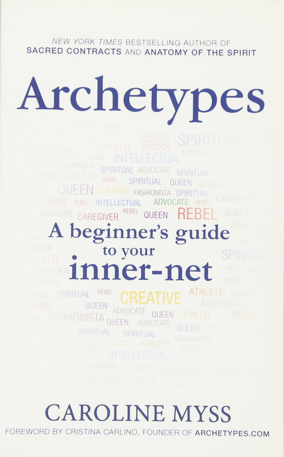 Archetypes A Beginners Guide To Your Inner Net Amazon
