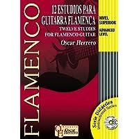12 ESTUDIOS PARA GUITARRA FLAMENCA (Nivel Superior) (Libro