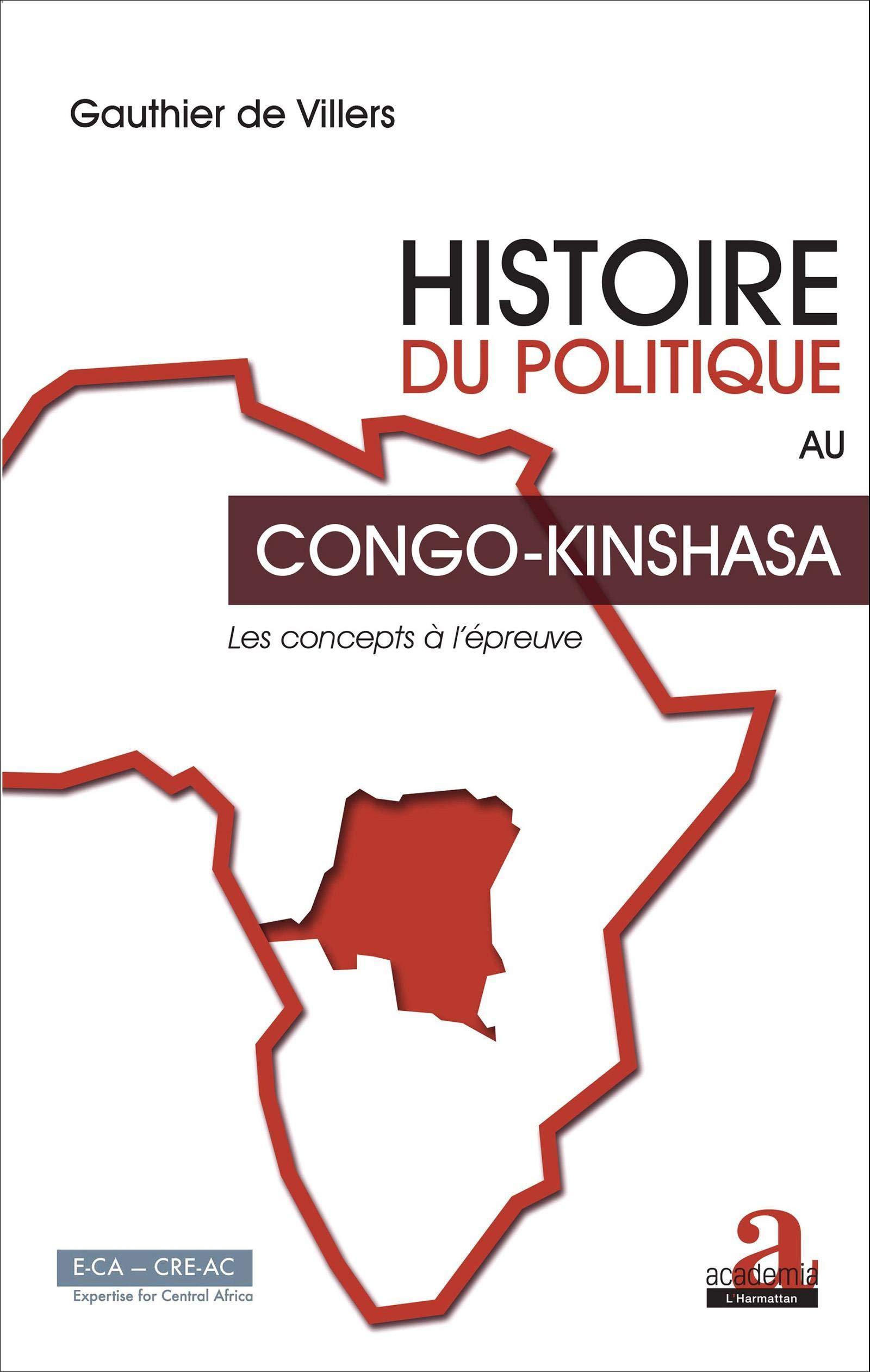Amazon Fr Histoire Du Politique Au Congo Kinshasa Les
